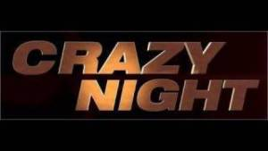 Crazy night Bande-annonce VF