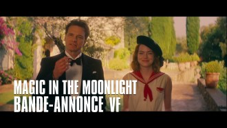 Magic in the Moonlight Bande-annonce VF