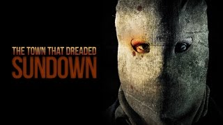 The Town that Dreaded Sundown Bande-annonce VF