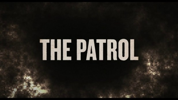 The Patrol Bande-annonce VO
