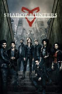 Shadowhunters : The Mortal Instruments