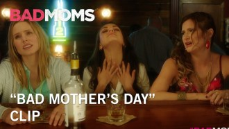 Bad Moms Extrait (4) VO