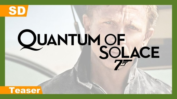 Quantum of Solace Teaser VO