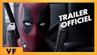 Deadpool Bande-annonce (3) VF