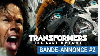 Transformers : The Last Knight Bande-annonce VF