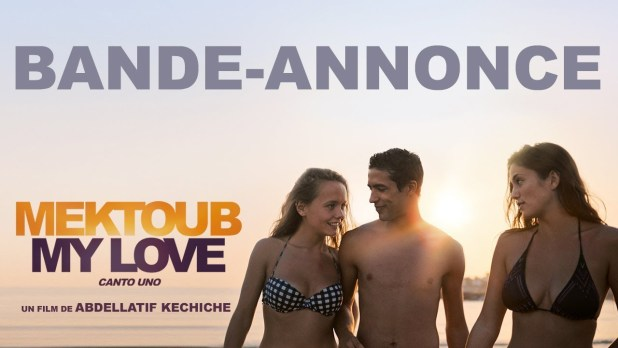 Mektoub, My Love: Canto Uno Bande-annonce VF