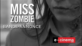 Miss Zombie Bande-annonce VOST