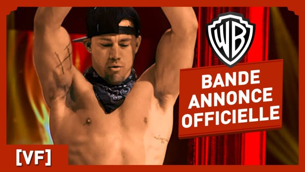 Magic Mike XXL Bande-annonce (2) VF