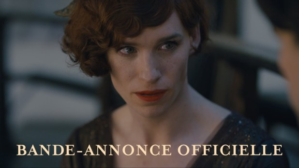 The Danish Girl Bande-annonce (3) VOST
