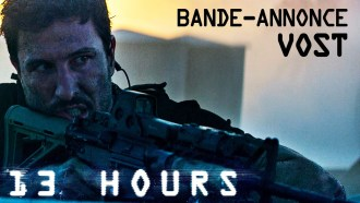 13 Hours Bande-annonce (4) VF