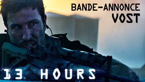13 Hours Bande-annonce (4) VOST