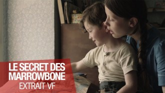 Le Secret des Marrowbone Extrait (3) VF