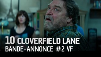 10 Cloverfield Lane Bande-annonce (5) VF
