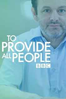The NHS: To Provide All People