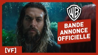 Aquaman Bande-annonce (5) VF