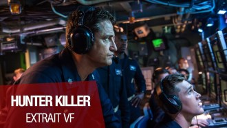 Hunter Killer Extrait (3) VF