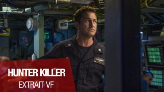 Hunter Killer Extrait (6) VF