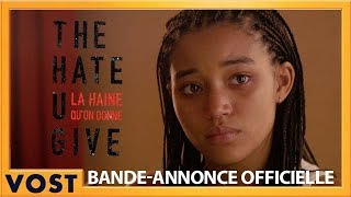 The Hate U Give - La Haine qu'on donne Bande-annonce (2) VOST