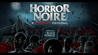 Horror Noire: A History of Black Horror Bande-annonce VO