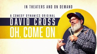 David Cross: Oh Come On Bande-annonce VO