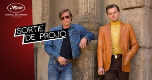 Cannes 2019 : on a vu le Tarantino, Once Upon a Time in Hollywood
