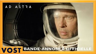 Ad Astra Bande-annonce (4) VOST