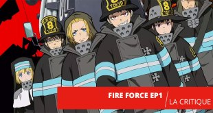 Fire Force : Allumez le feu ! (Episode 1)