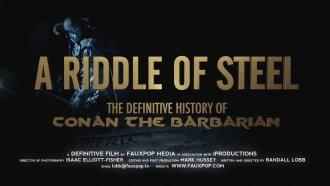 A Riddle of Steel: The Definitive History of Conan the Barbarian Bande-annonce VO